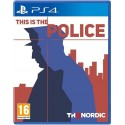 PS4 THIS IS THE POLICE (EU)
